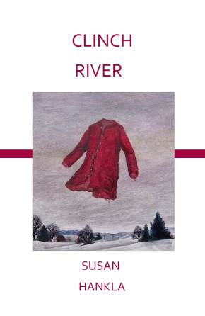 "Susan Hankla's Debut Poetry Collection ""Clinch River"" Available Now!"